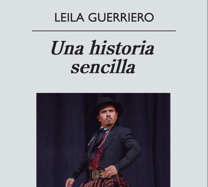 """""""Una historia sencilla"""" de Leila Guerriero"""